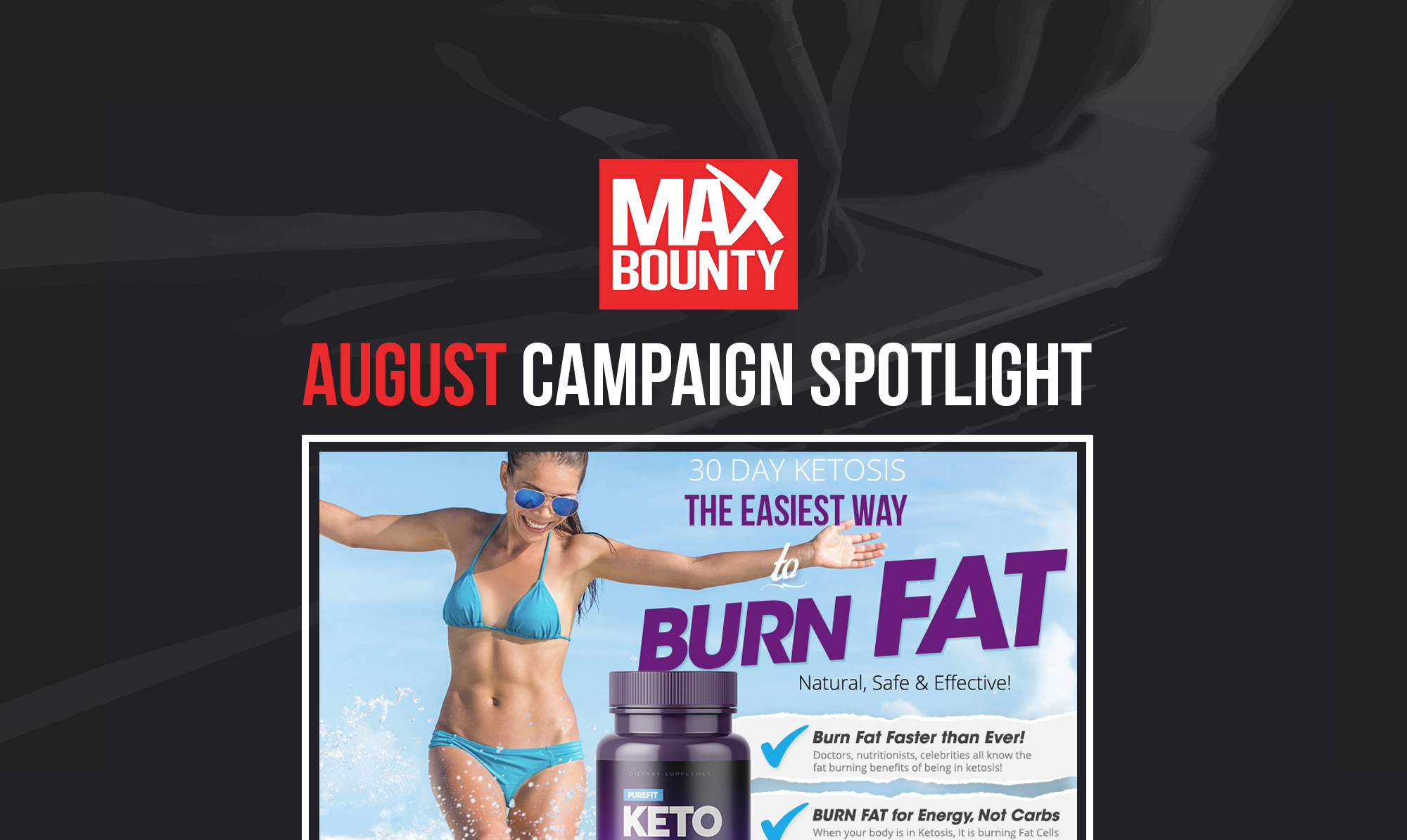 August Campaign Spotlight: KETO Weight Loss