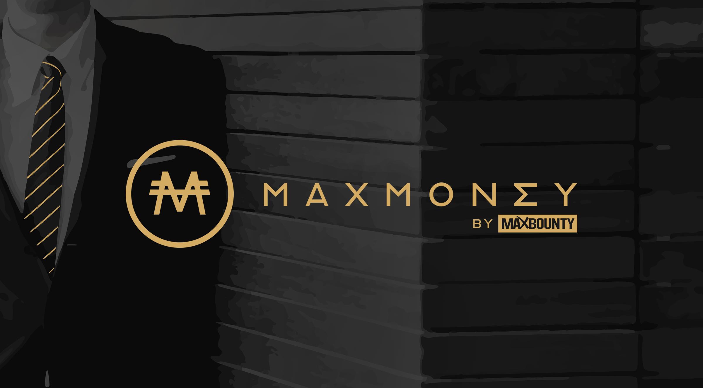 Earn More on Every Dollar with MaxBounty's MaxMoney Rewards Program