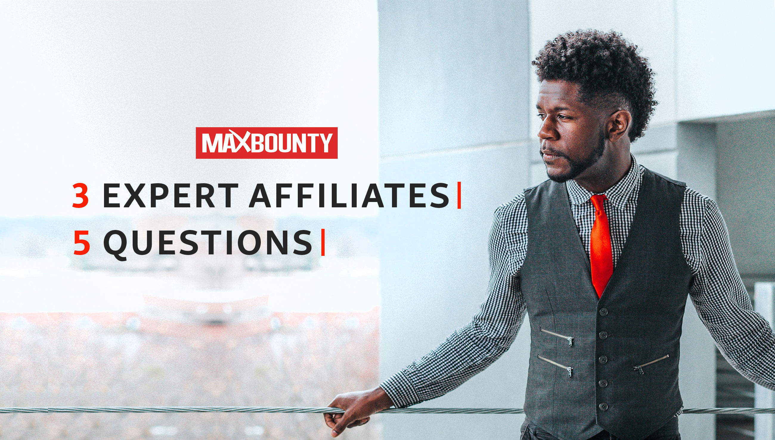 3 Expert MaxBounty Affiliates Answer Most Asked Beginner Questions