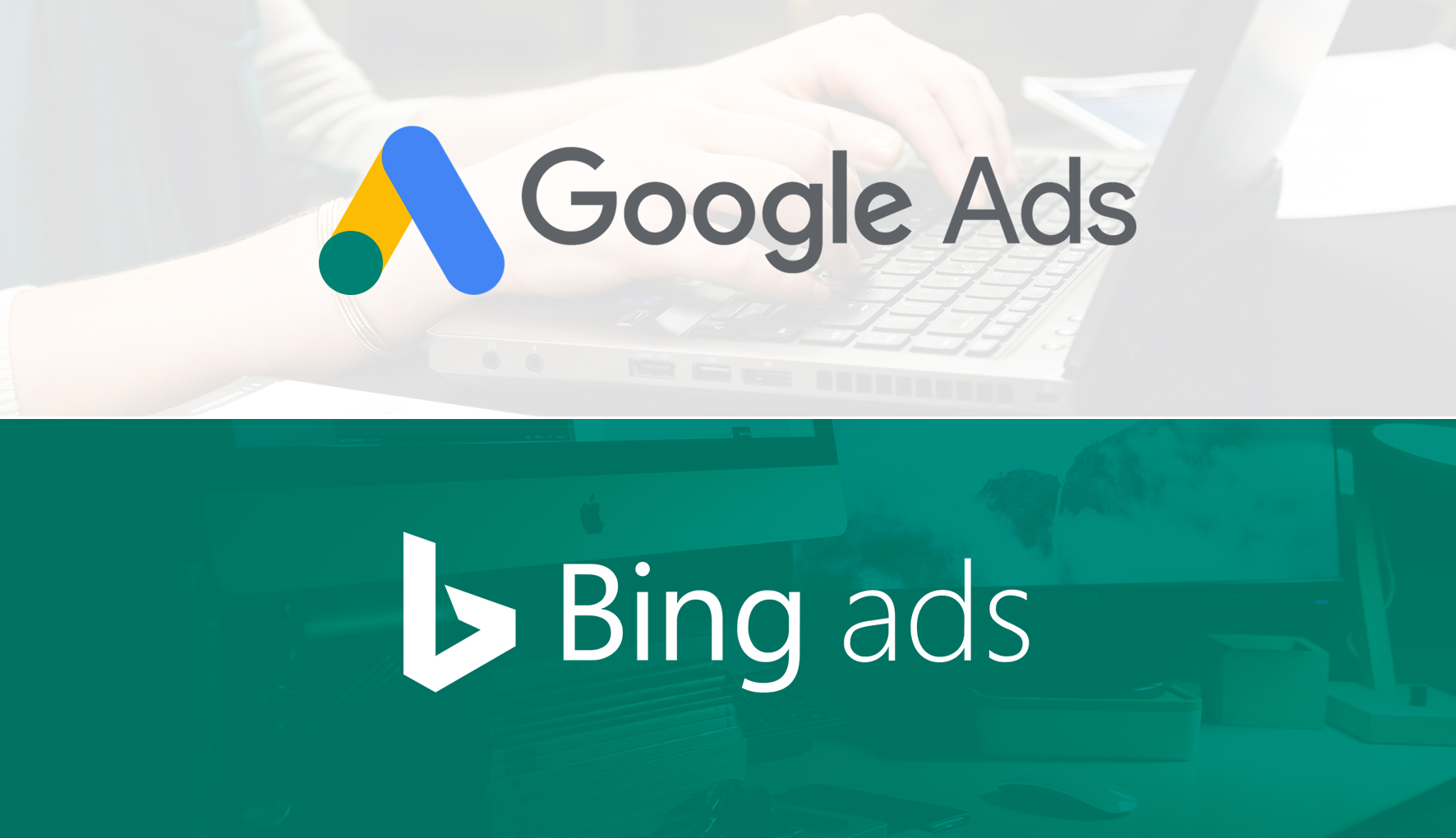 Google Ads Vs Bing Ads: 8 New PPC Features for Affiliates in 2019