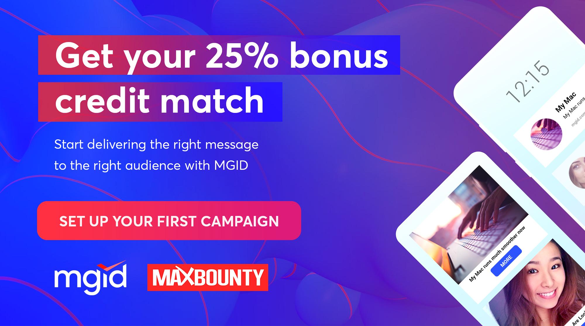 Receive Your +25% MGID Account Bonus NOW